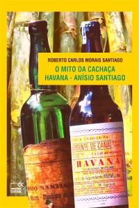Capa livro - O Mito da Cachaça Havana(1)